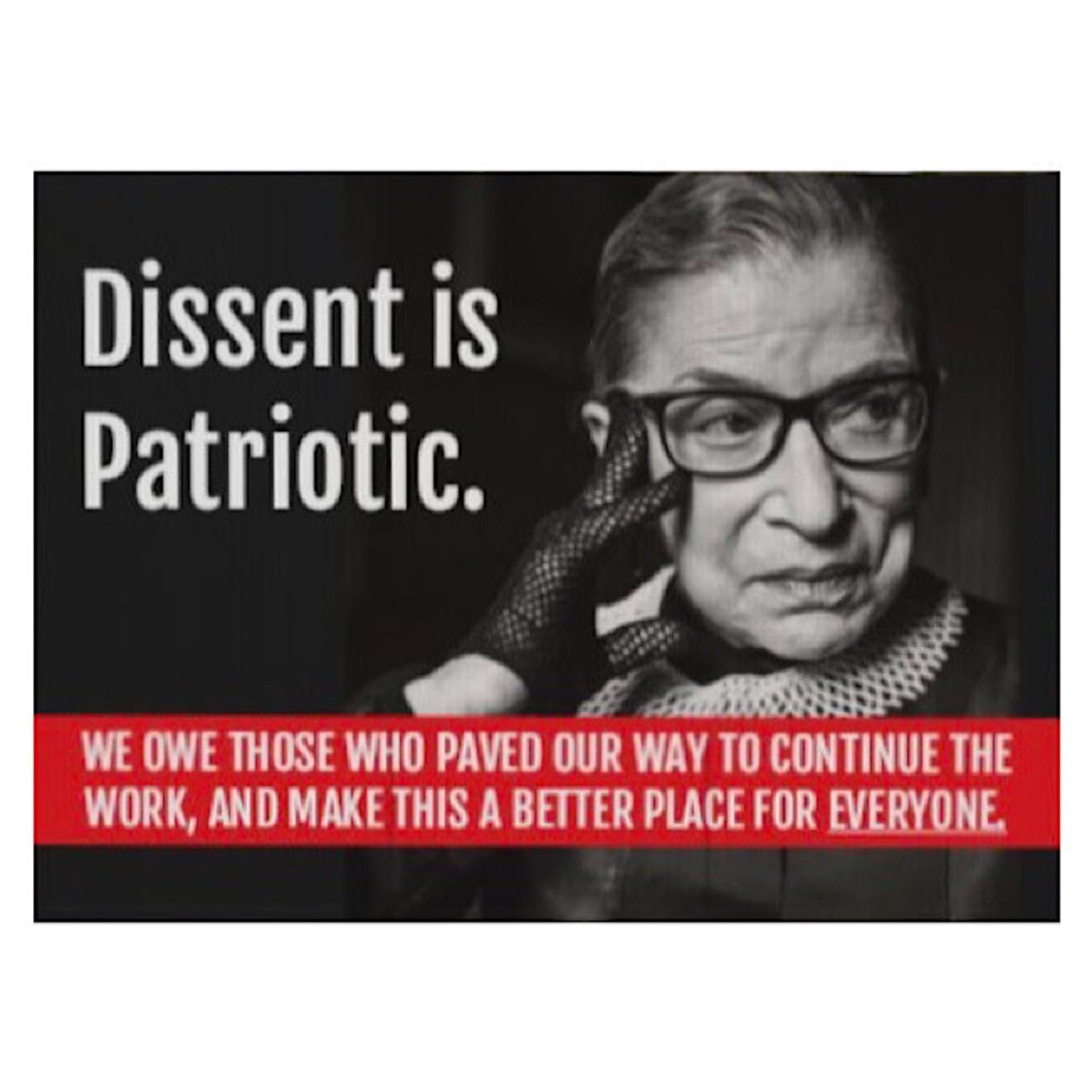 Bad Annie's Sign (Yard) - Dissent Is Patriotic - Ruth Bader Ginsberg