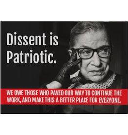 Sign (Yard) - Dissent Is Patriotic - Ruth Bader Ginsberg