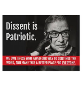 Sign (Yard) - Dissent Is Patriotic - Ruth Bader Ginsberg