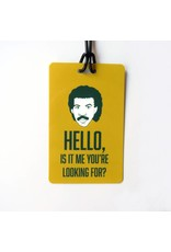 He Said, She Said Luggage Tag - Hello - Lionel Richie