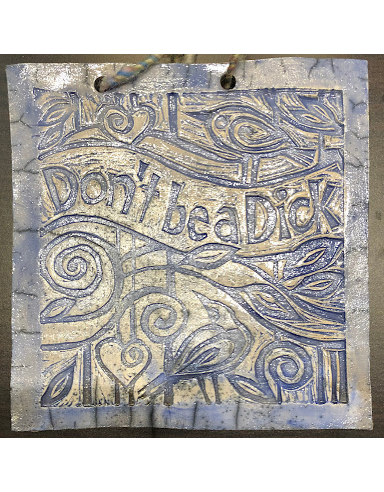 Wall Tile - Don't Be A Dick (Blue)