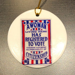 Ornament - A Woman Living Here Has Registered To Vote (Ceramic)