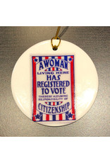Zazzle Ornament - A Woman Living Here Has Registered To Vote (Ceramic)
