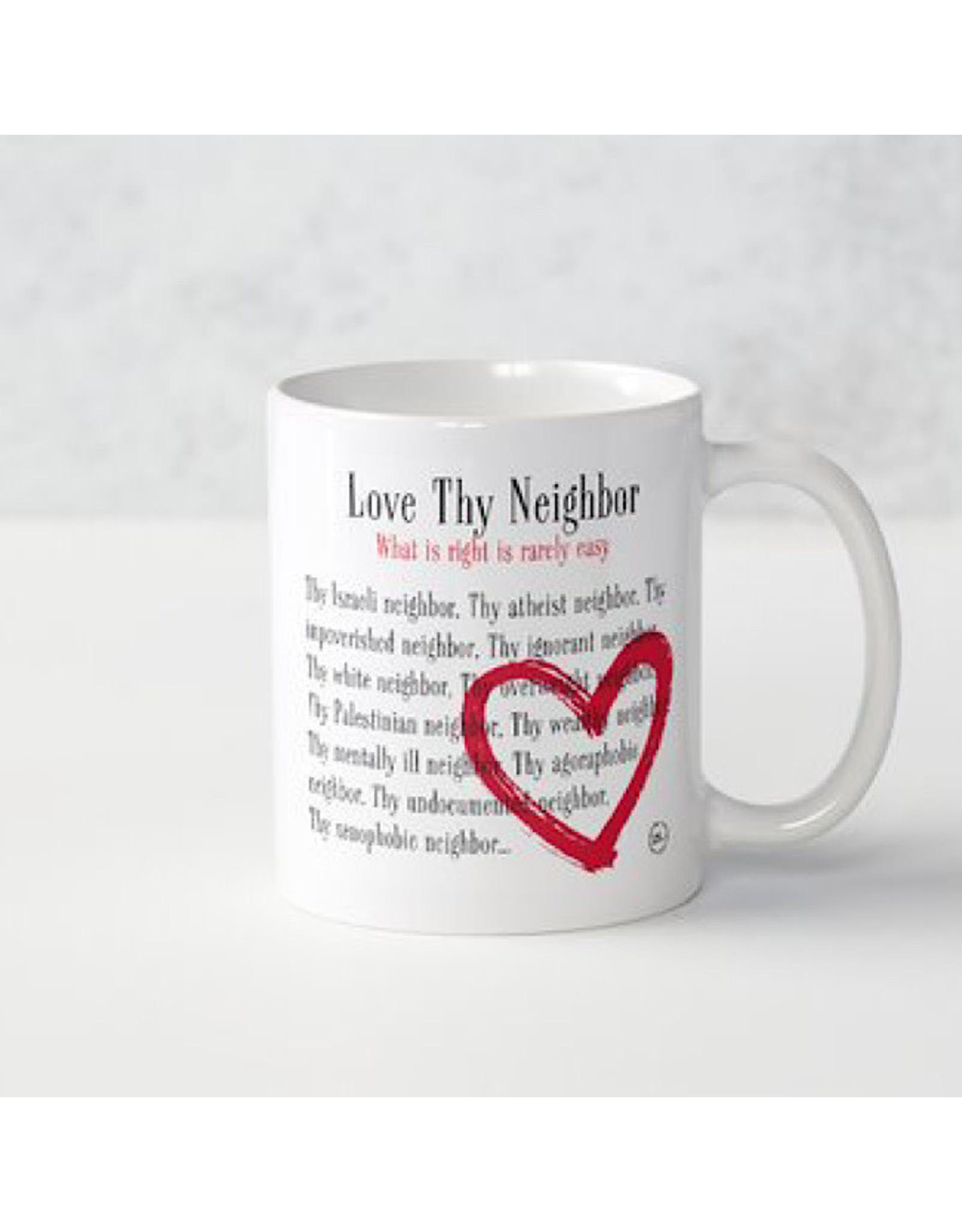 Mug - Love Thy Neighbor