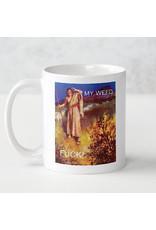 Mug - Always Find Weed So Good That You Can See Jesus