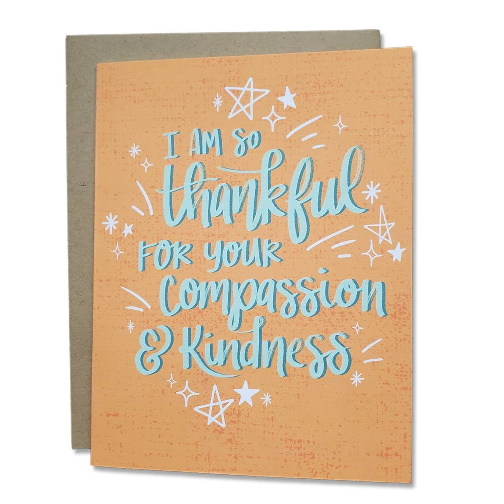 Card - I'm So Thankful For Your Compassion And Kindness