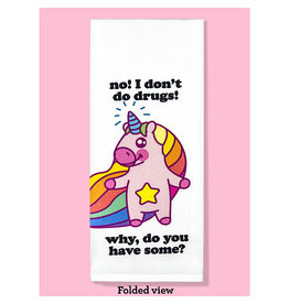 Dish Towel - No! I Don't Do Drugs! Why, Do You Have Some?
