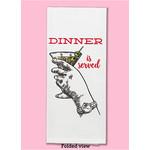 Dish Towel (Premium) - Dinner Is Served