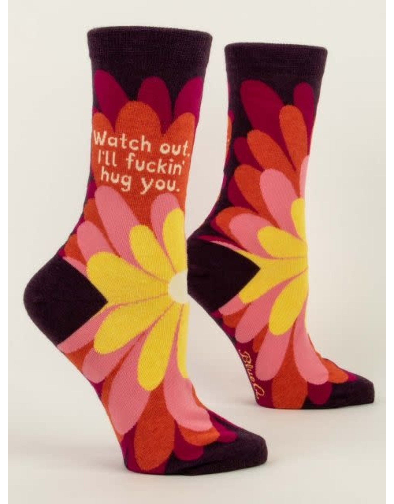 Socks (Womens) - Watch Out, I'll Fucking Hug You