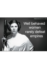 Magnet - Well Behaved Women Rarely Defeat Empires