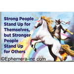 Magnet - Strong People Stand Up For Themselves, But Stronger People Stand Up For Others