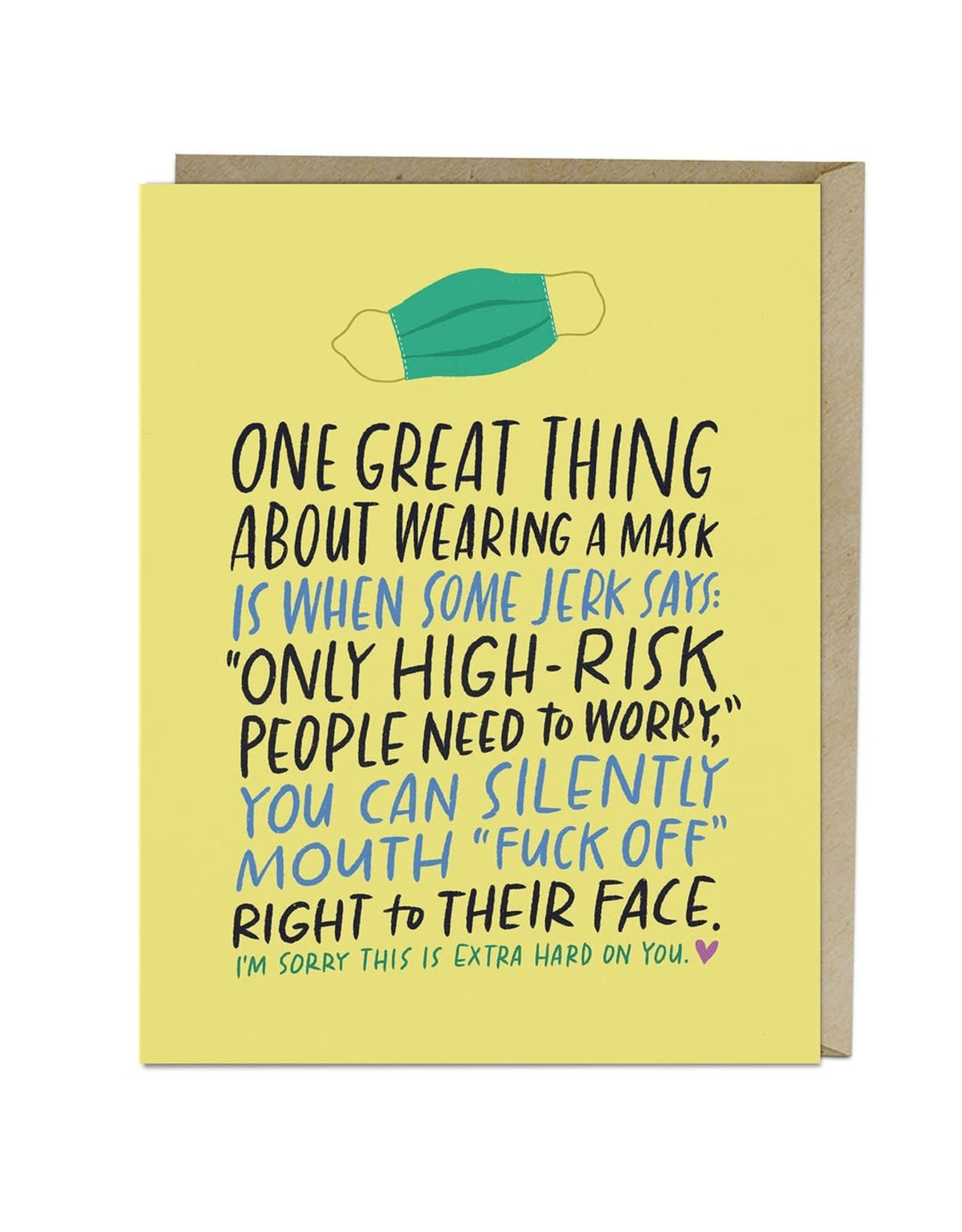 Emily McDowell Card - One Great Thing About Wearing A Mask