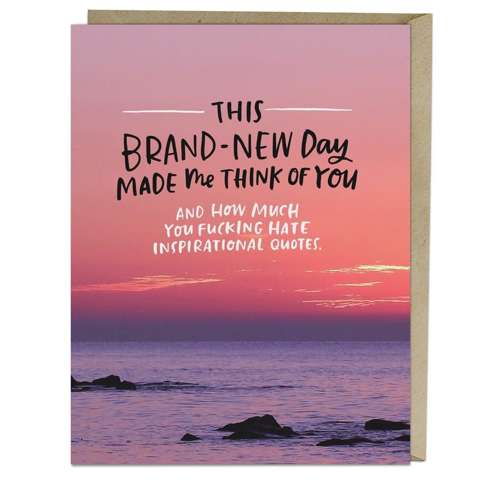 Card - How Much You Hate Inspirational Quotes