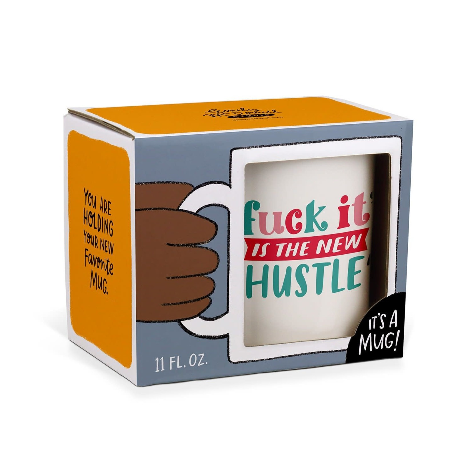 Mug - Fuck It Is The New Hustle