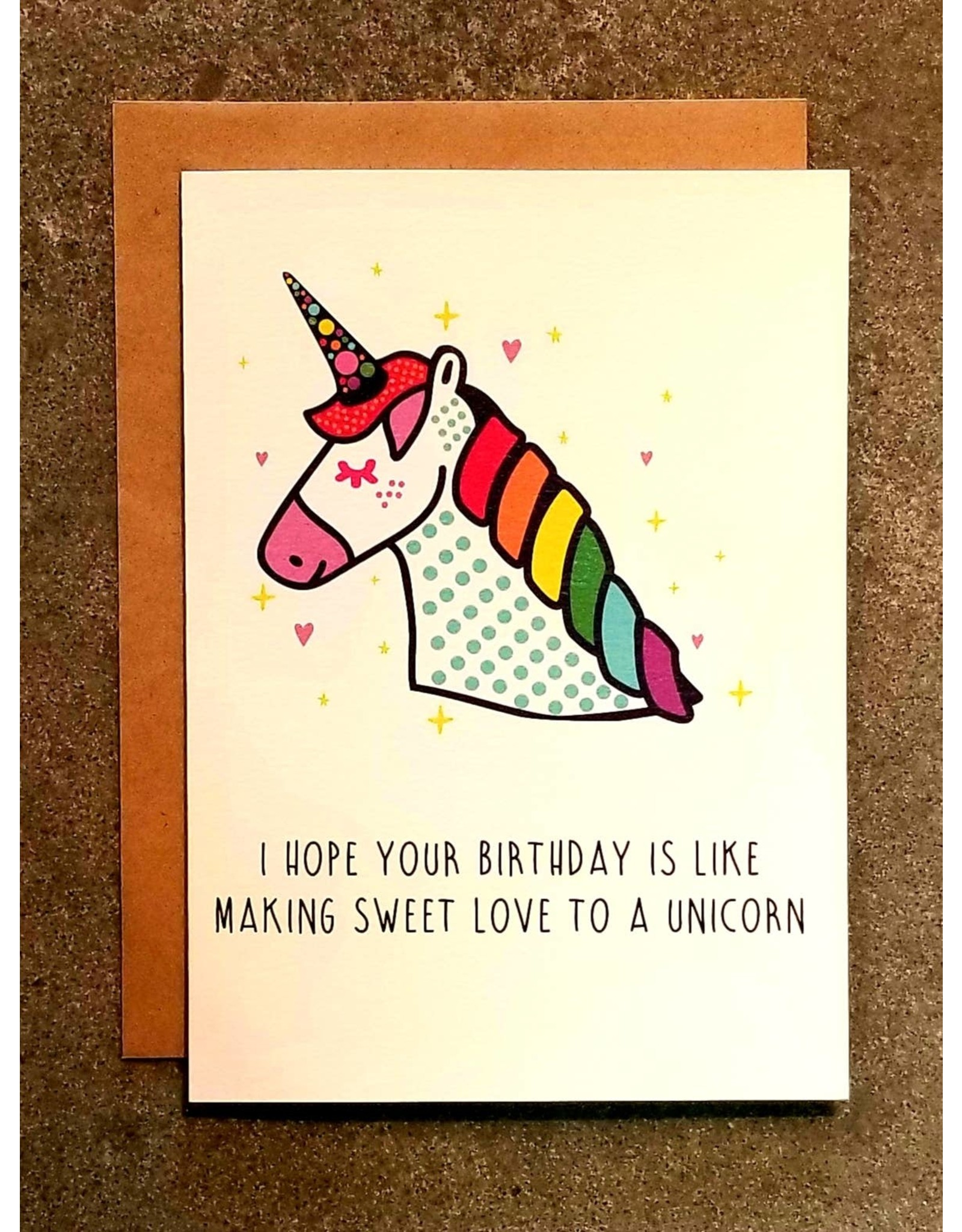 Thanks You're Welcome Card - Hope Your Birthday Is Like Making Love To A Unicorn