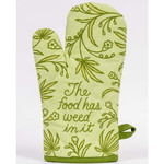 Oven Mitt - The Food Has Weed In It