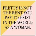 Sticker - Pretty Is Not The Price You Pay