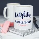 Mug - Ladylike Motherfucker