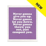 Swedish Dish Cloth - Never Gonna Give You Up