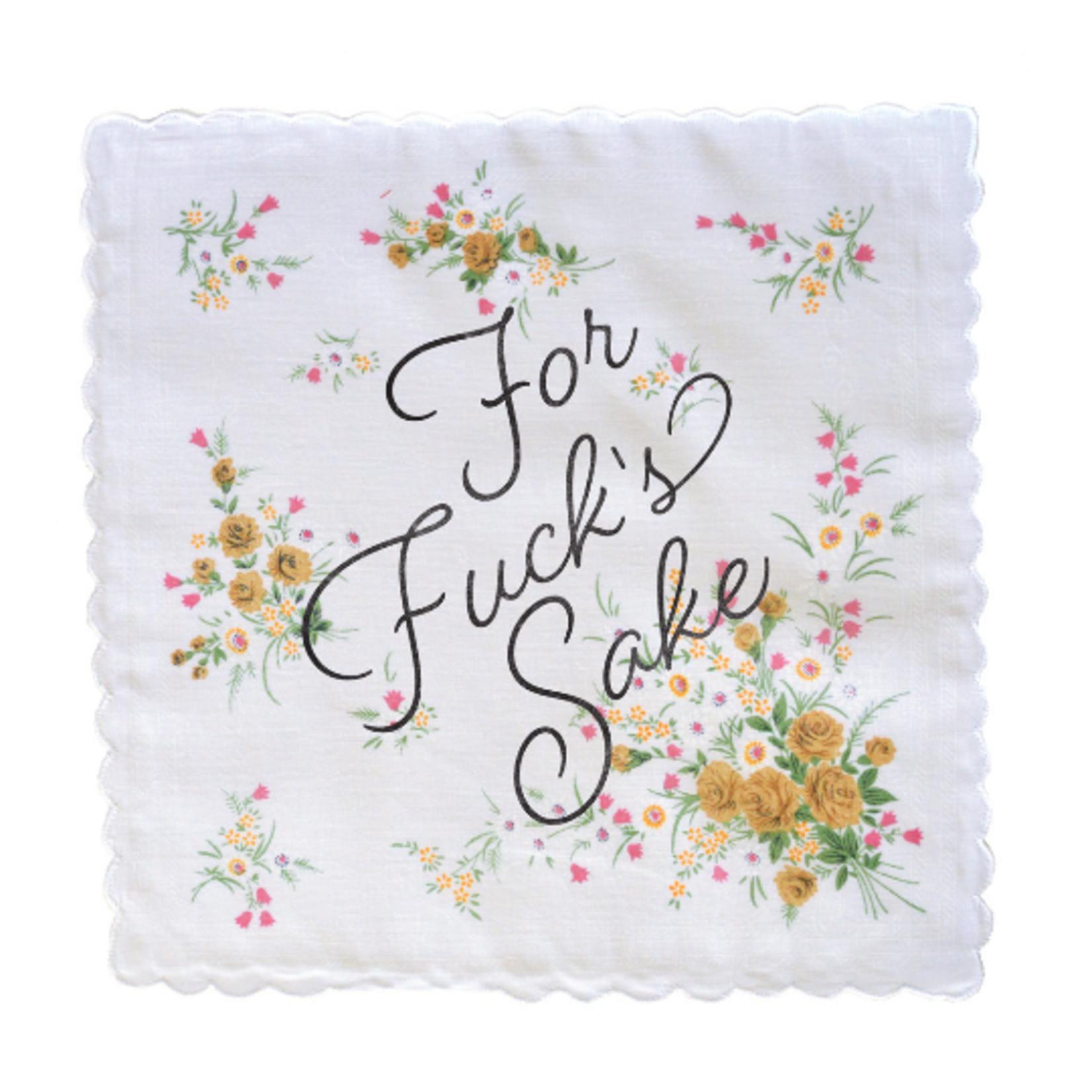 Handkerchief - For Fuck's Sake
