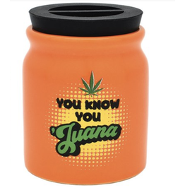 Jars - Stash Jar - You Know You Juana