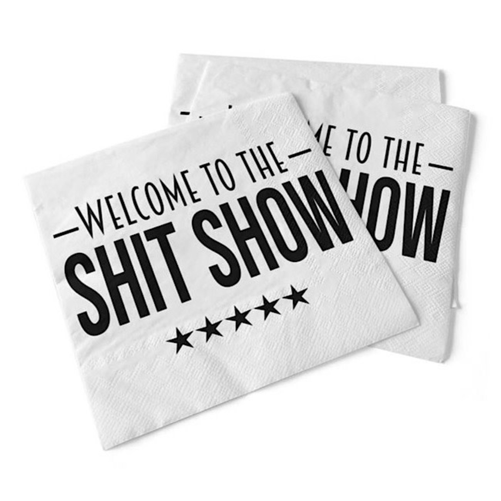 Napkins - Welcome To The Shit Show