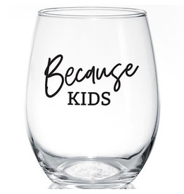PineTree Innovations Wine Glass - Because Kids