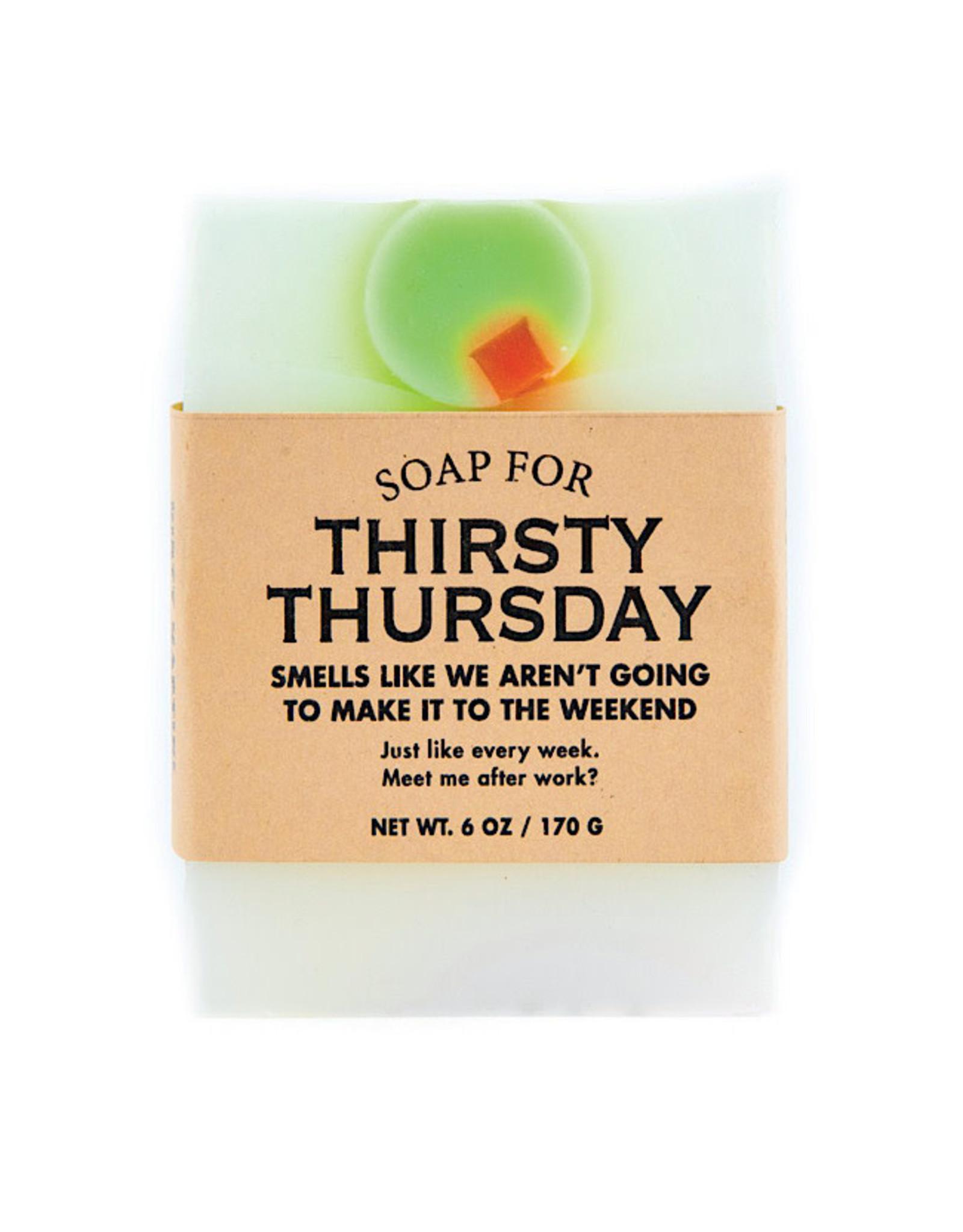 Soap - Thirsty Thursday