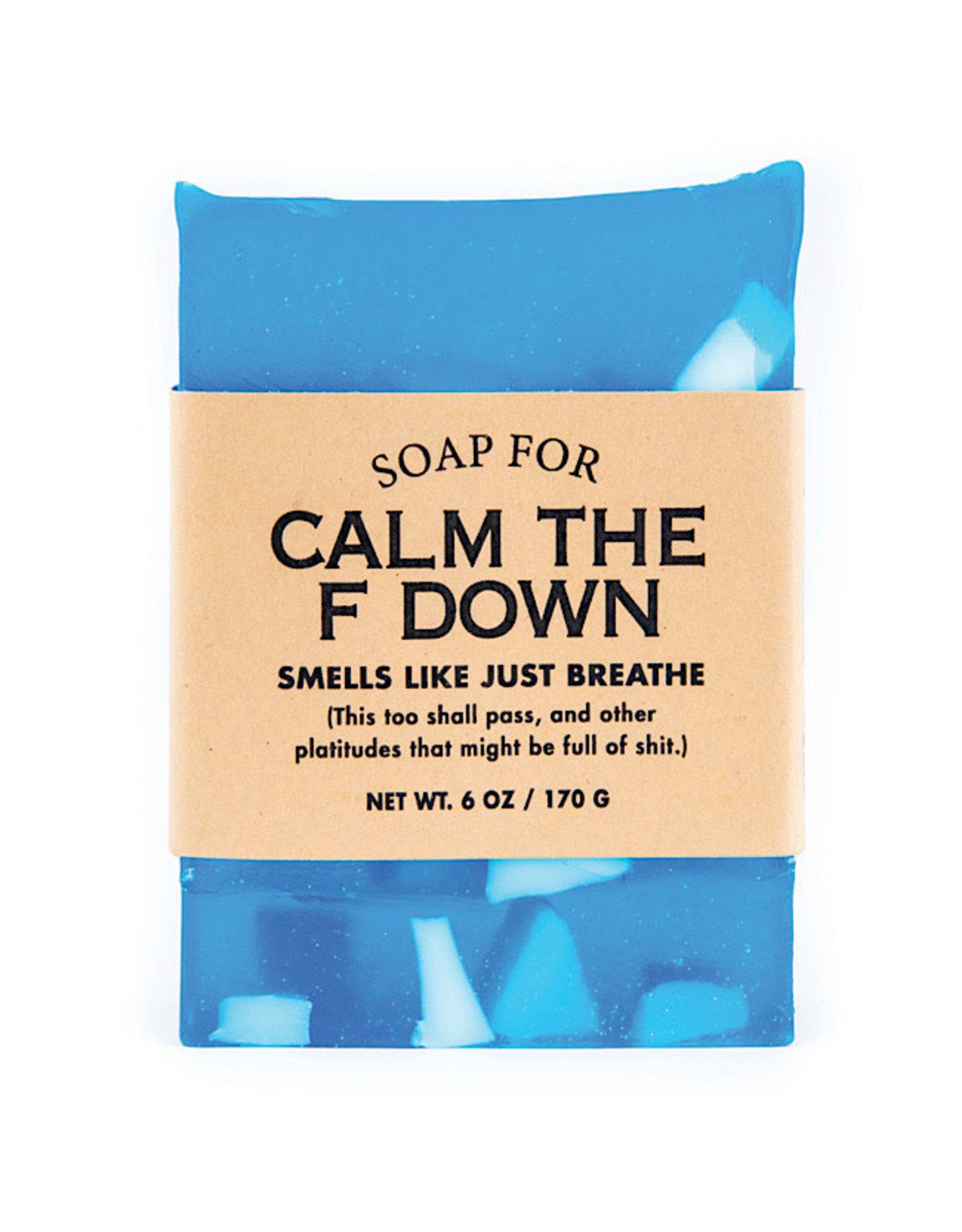 Soap - Calm The F Down