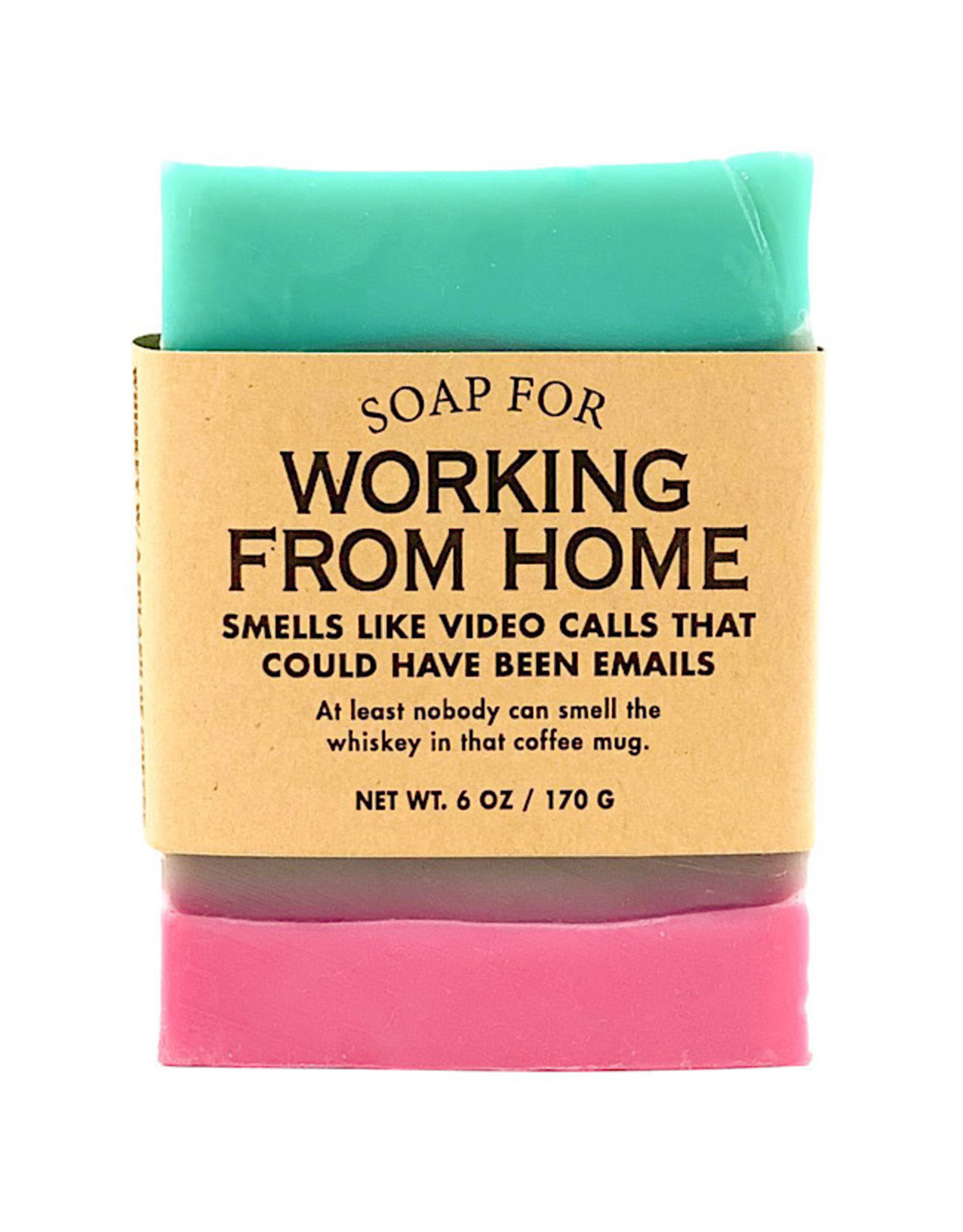 Soap - Working From Home