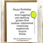 Card - Happy Birthday You Hippie Freak