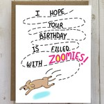 Card - Hope Your Birthday Is Filled With Zoomies