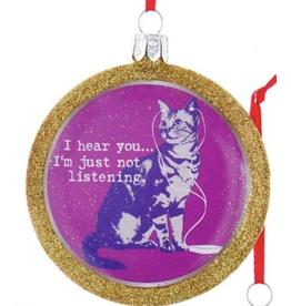 Ornament - Cat - I Hear You, I'm Just Not Listening