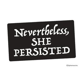 Sticker - Nevertheless She Persisted