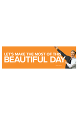 Sticker - Let's Make The Most Of This Beautiful Day - Mister Rogers