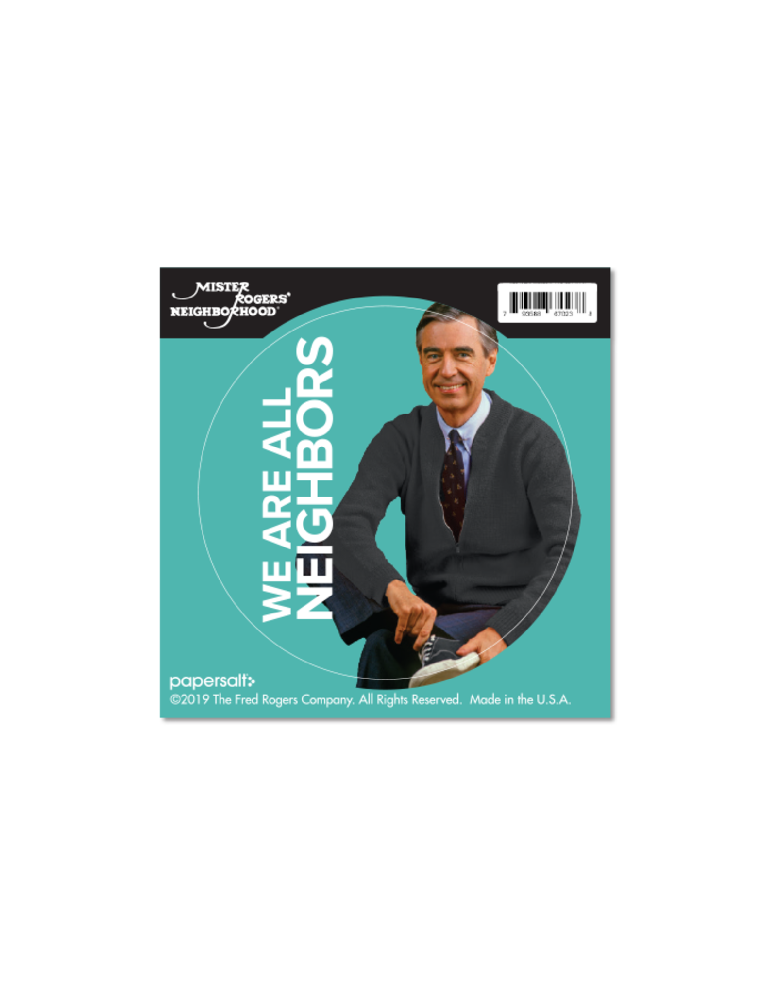 Sticker - We Are All Neighbors -Mister Rogers - Round