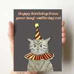 Card - Happy Birthday From Your Long Suffering Cat