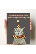 Debbie Draws Funny Card - Happy Birthday From Your Long Suffering Cat
