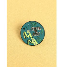 Pin - Friend To bugs