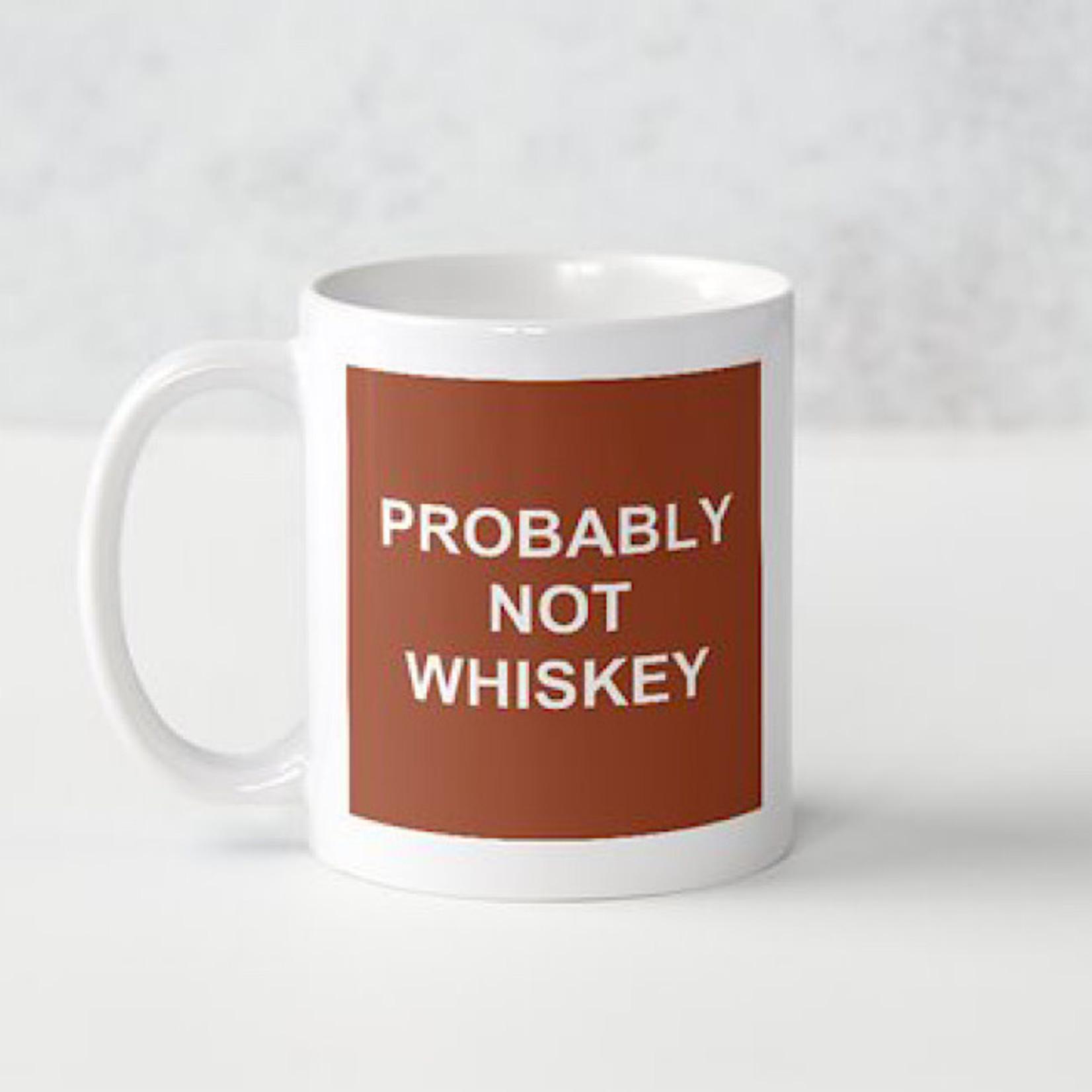 Bad Annie's Mug - Probably Not Whiskey