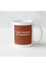 Mug - Probably Not Whiskey