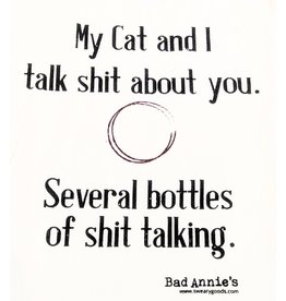 Dish Towel - My Cat And I Talk Shit About You