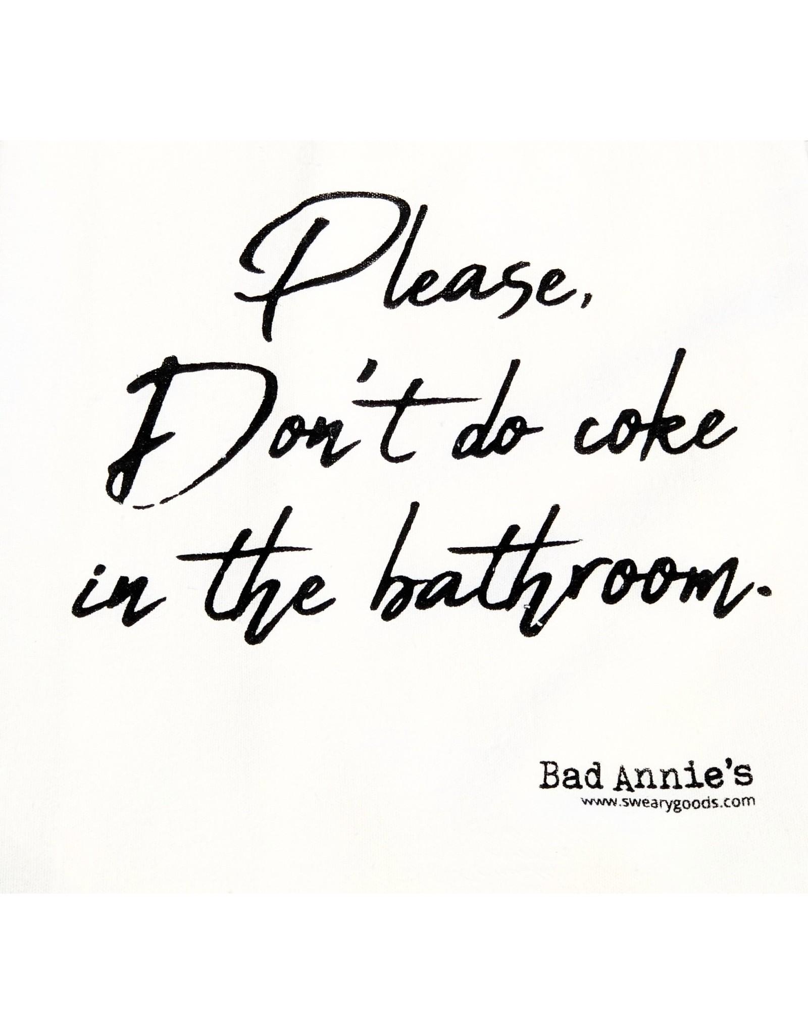Dish Towel - Please Don't Do Coke In The Bathroom