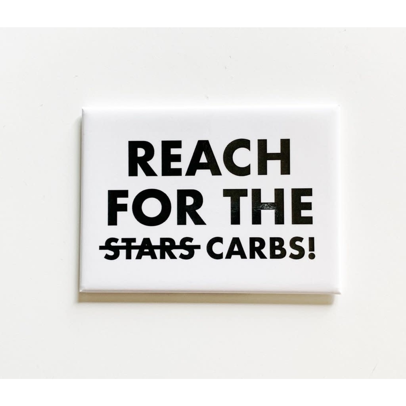 Pretty Alright Goods Magnet - Reach For The Carbs