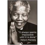 Magnet - It Always Seems Impossible Until It Is Done (Nelson Mandela)
