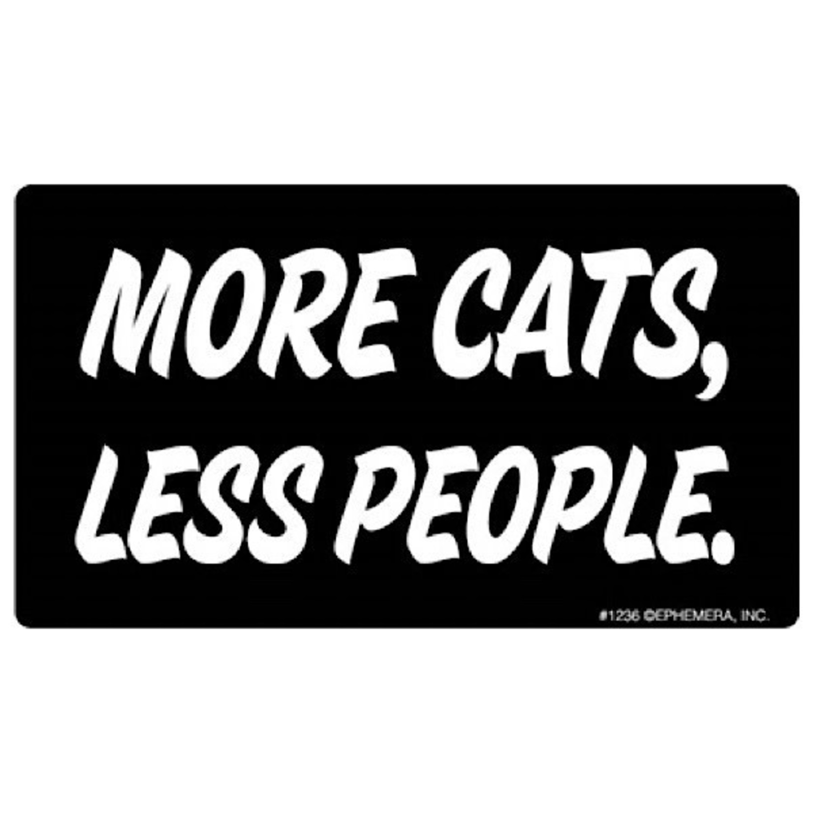 Sticker - More Cats, Less People