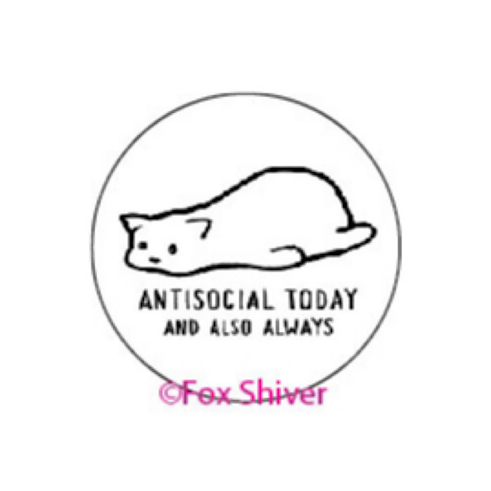 Pin - Antisocial Today And Also Always (Cat)