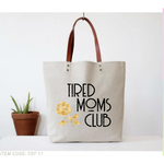 Tote - Tired Moms Club