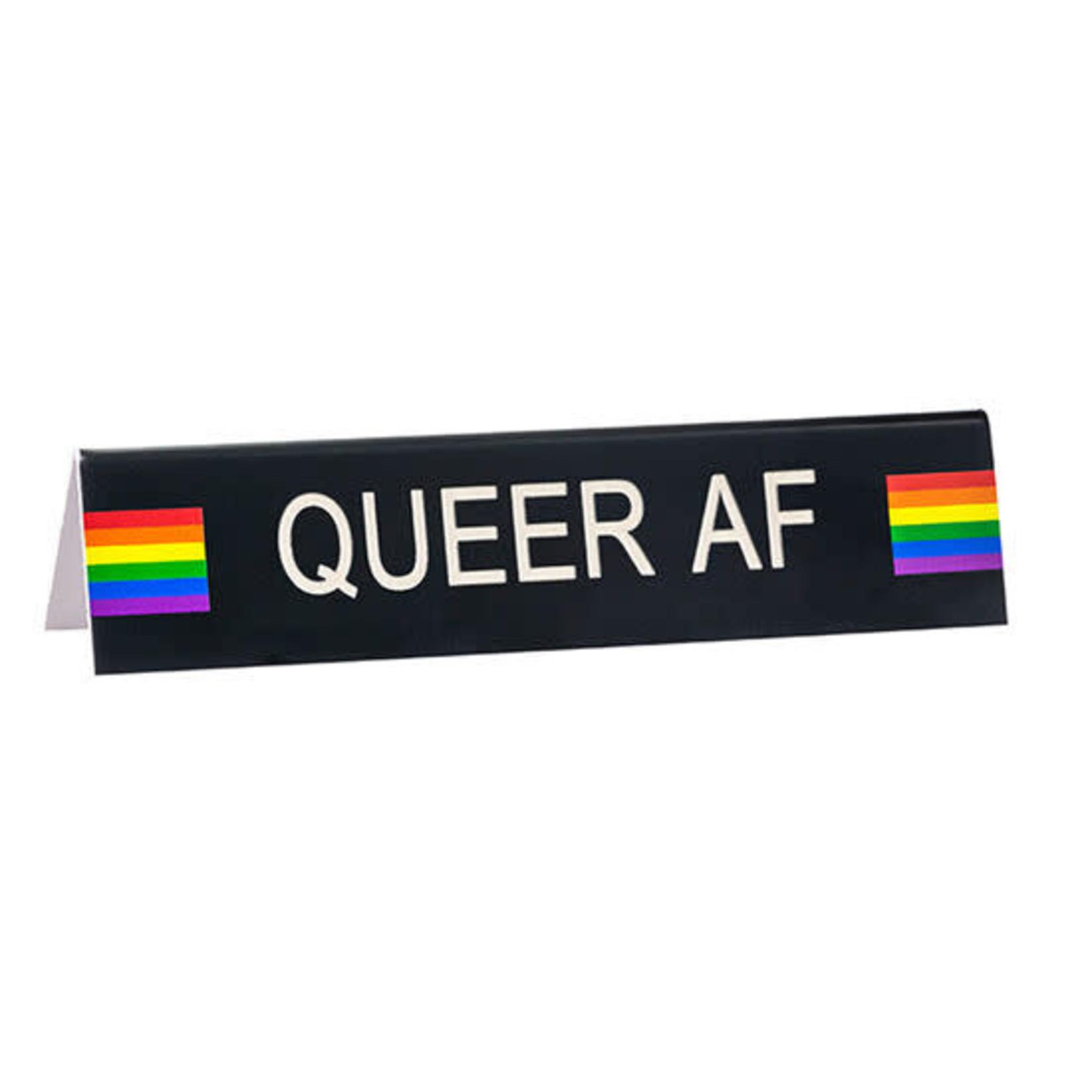 Sign (Desk) - Queer AF