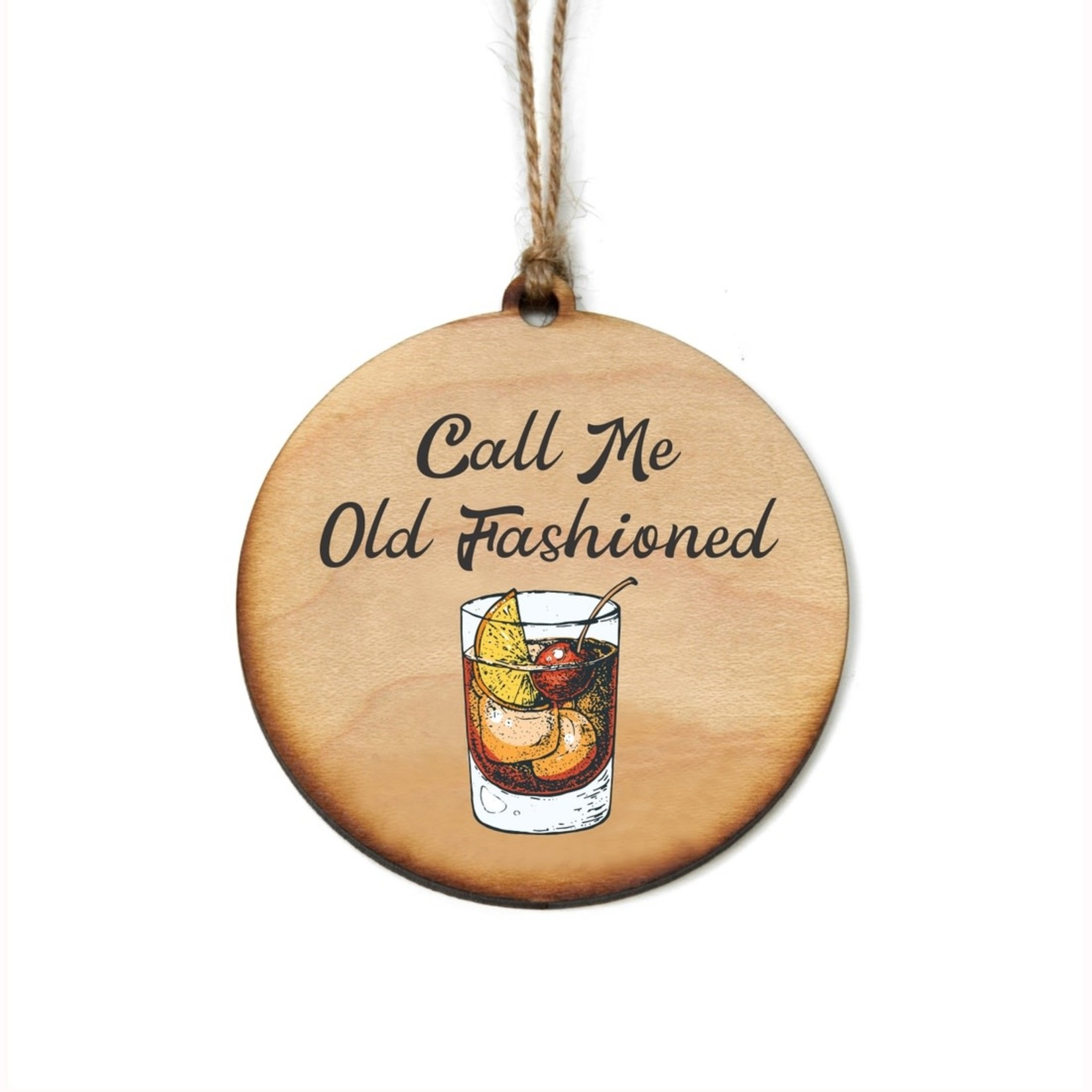 Ornament - Call Me Old Fashioned